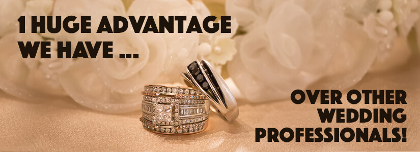 Our advantage over other wedding vendors