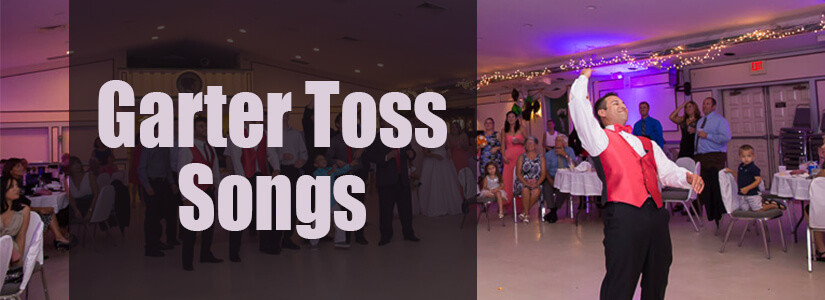 Garter Toss Songs For Weddings
